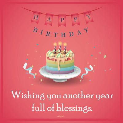 Wishing You Another Year