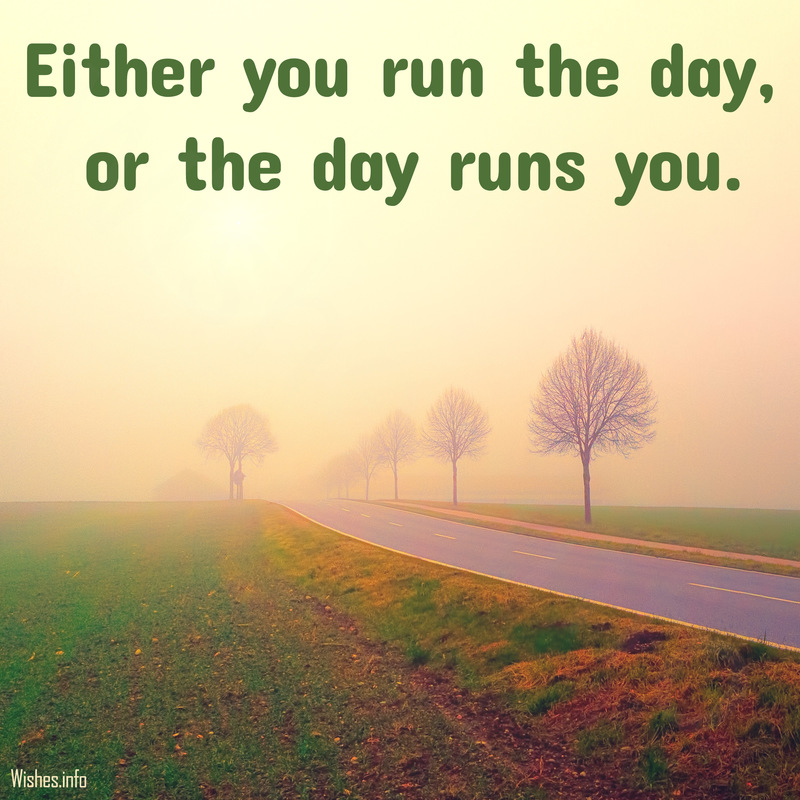 either-you-run-the-day-or