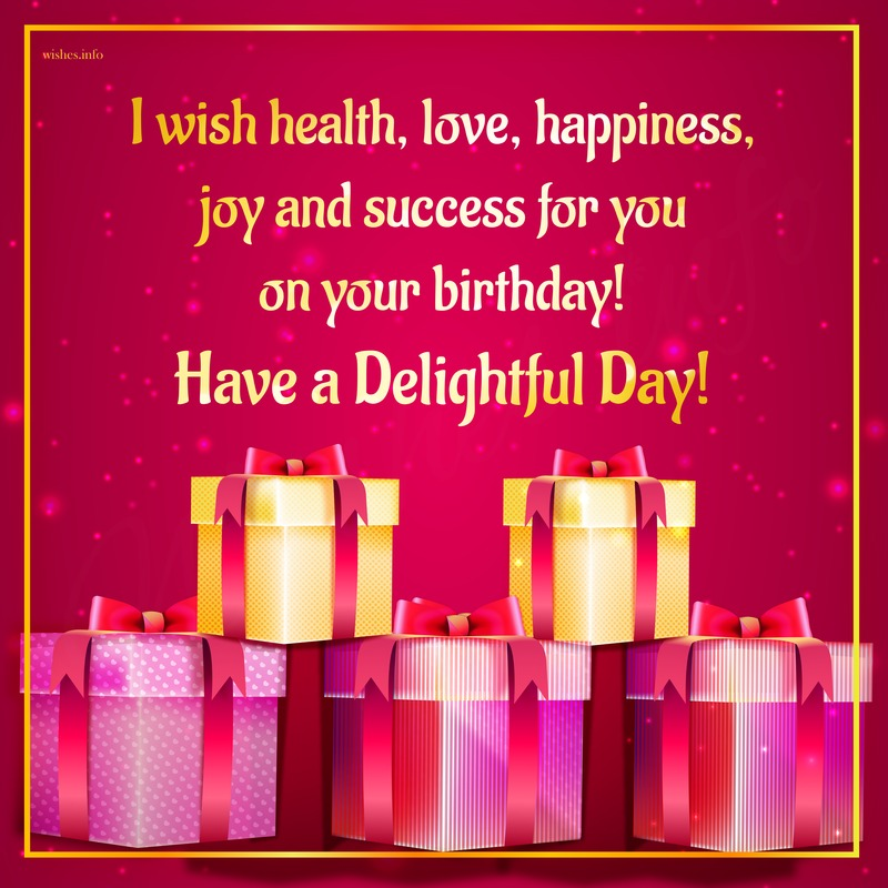 I Wish Health, Love, Happiness, Joy And Success For